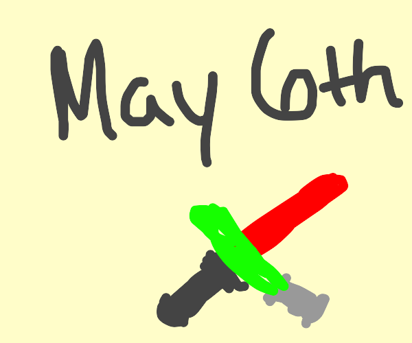 May the sixth be with you! Wait...