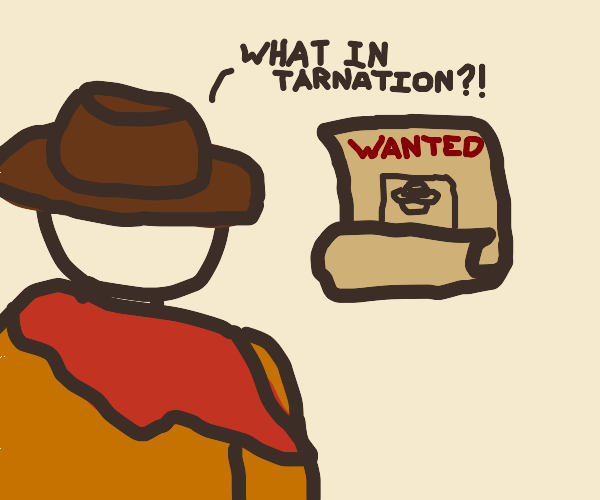 Cowboy Is Angry About Wanted Poster