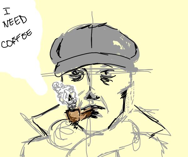 Sherlock Holmes desperate for coffee