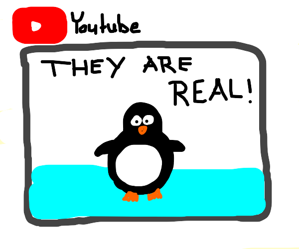 PENGUINS ARE REAL? NOT CLICKBAIT