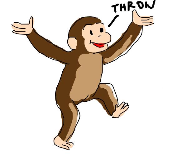 Curious George says throw