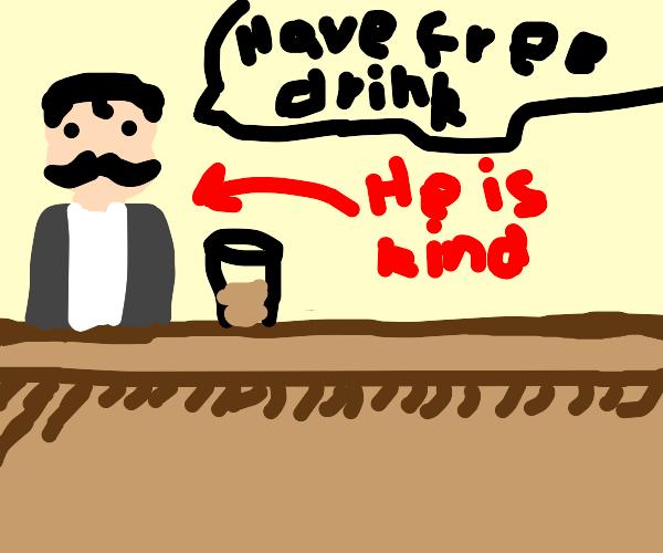 bartender is kind