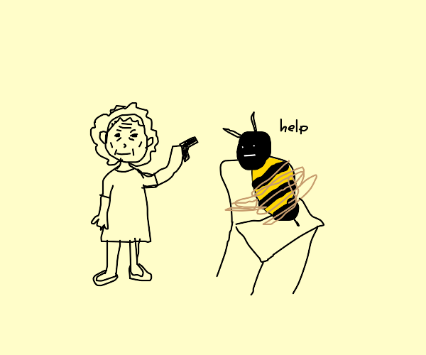 bee held hostage by an old lady