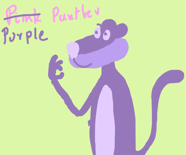 The pink panther is now the purple panther