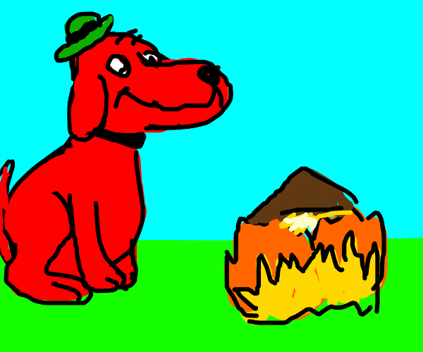 red dog feels neutral about house burning