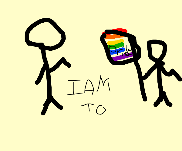 I'm gay too