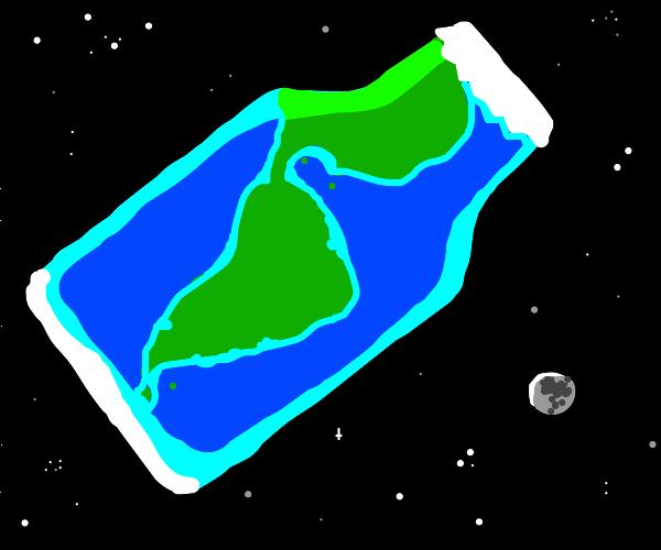 Earth is a bottle