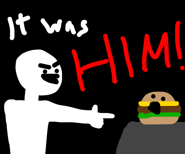 accusing a burger