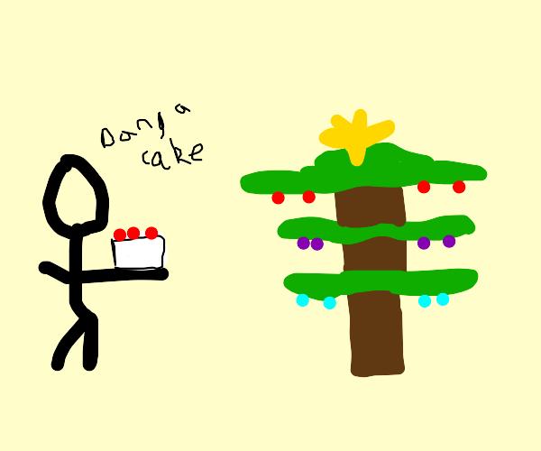 oh damn. I got a cake for Christmas