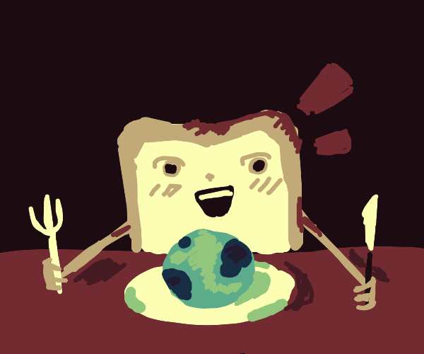 Anime Toast about to devour the Earth