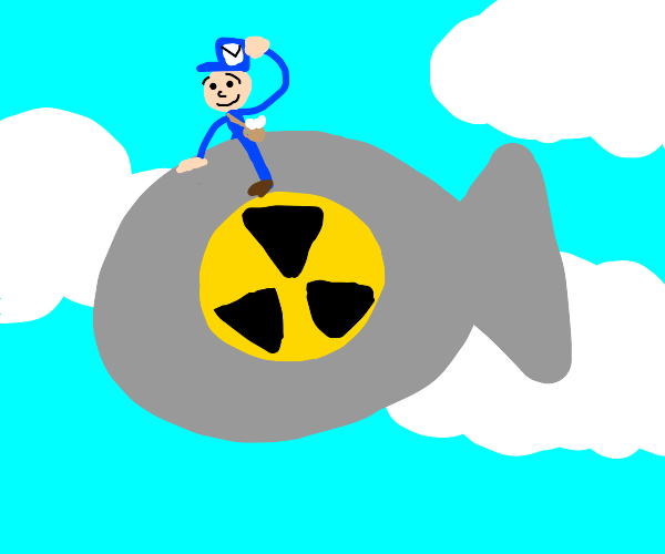 mailman riding a nuclear bomb
