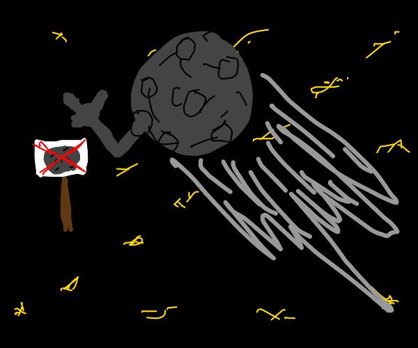 "Meteor passes sign saying ""no meteors"""