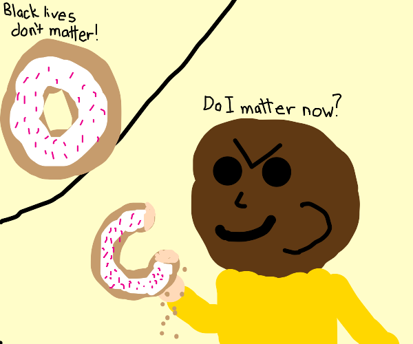 Racist donut gets what he deserves