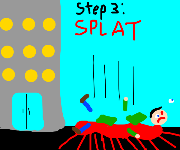 Step 2: let go of tall building