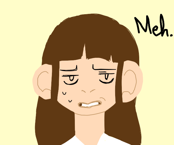 The meh-est of faces
