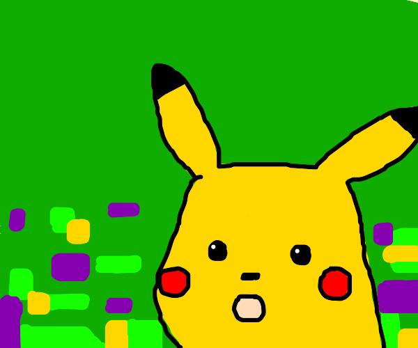 Surprised Pikachu :0