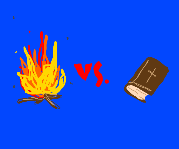 Fire v.s. the holy bible