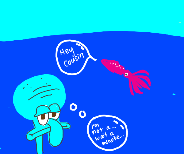 Squidward realising that hes a squid