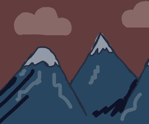 THE mountains. You know the ones.