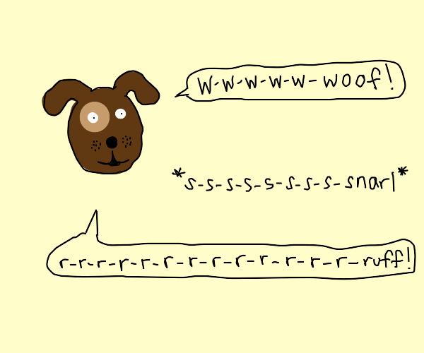 stuttering dog