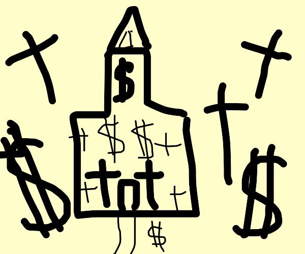 A money church?