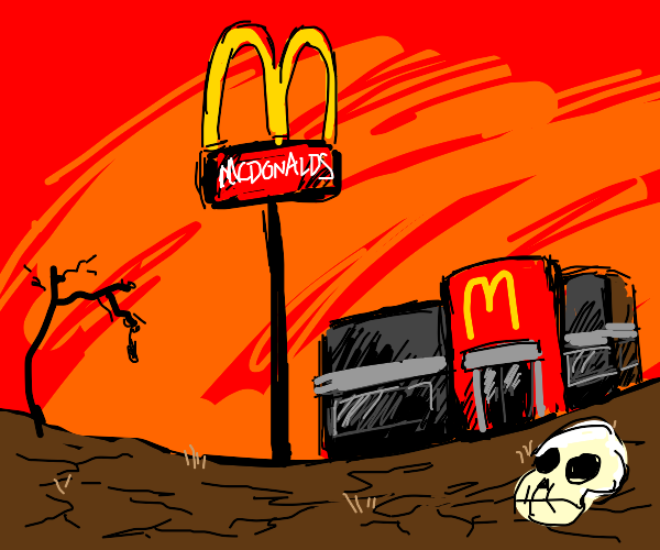 MCDONALDS KILLED EVERYONE THE EARTH IS DEAD