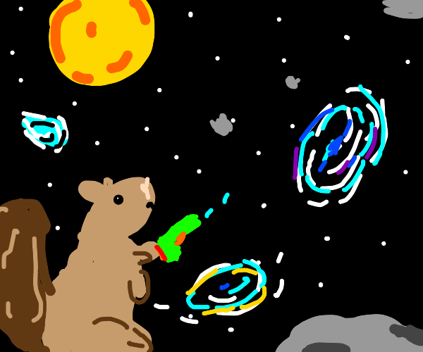 squirrel is gonna destroy the universe