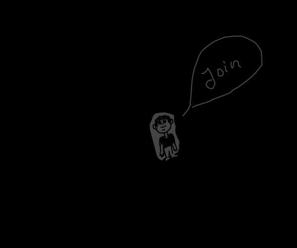 person convinces you to enter the dark world