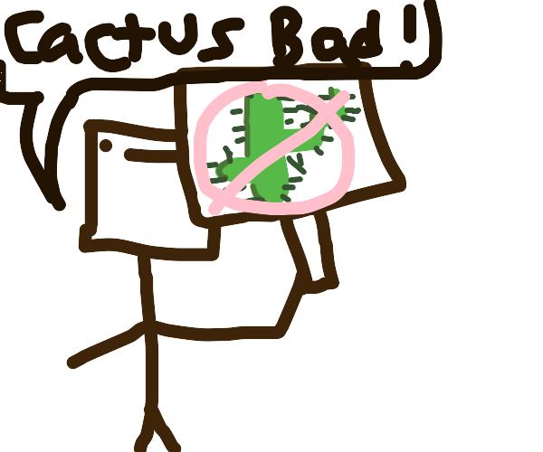 Anti-Cacti Protestor