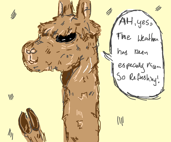 llama talks about the weather