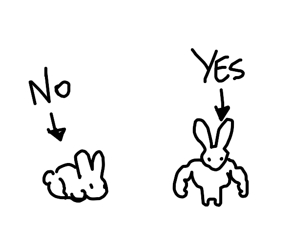 NO small bunny, only POWER bunny