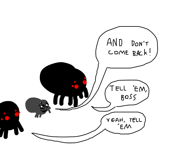spider beeing agreed with and happy about it