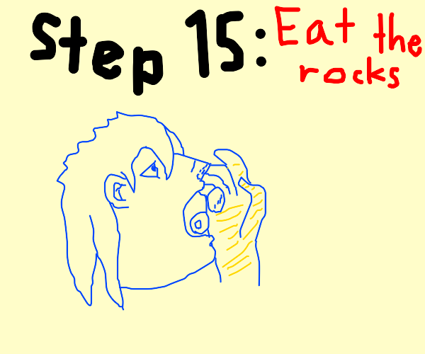 Step 14: The rocks cry