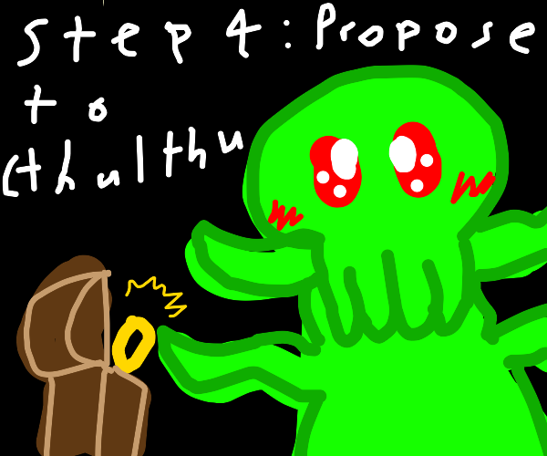 Step 3: dominate the world with cthulthu