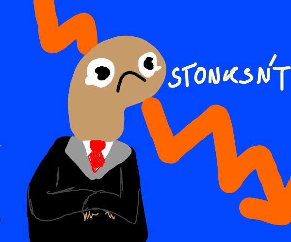 the stonks are declining :(