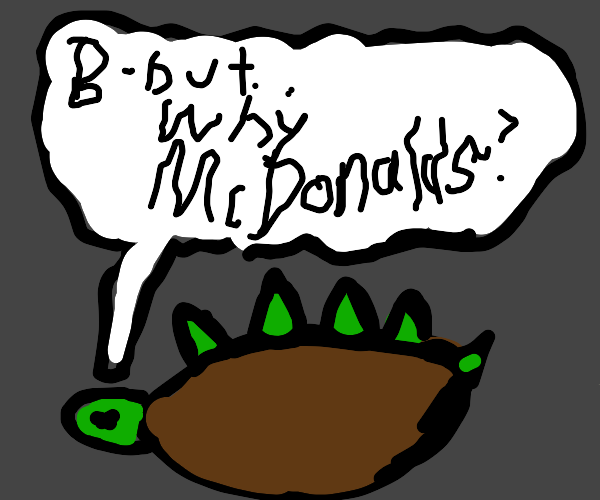 Dead turtle says why McDonalds