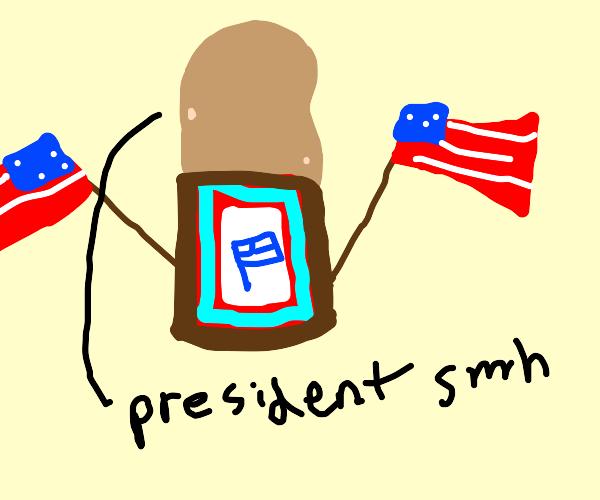 potato is the president