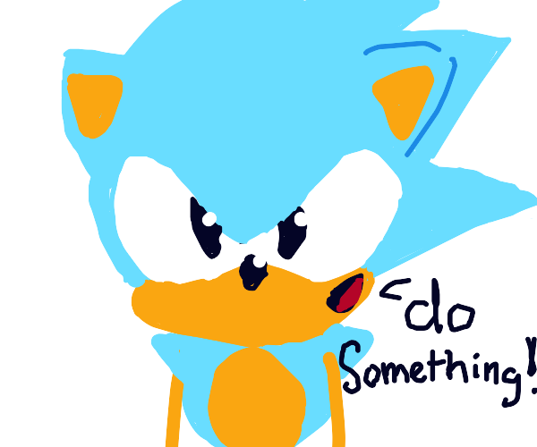 Sonic wants you to do something
