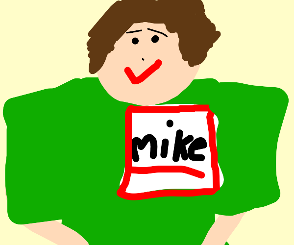 a guy named mike