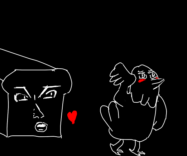 Bread wants to be with bird but bird embarras