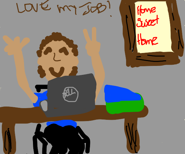 Man works from home but he still love his job