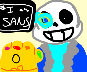 Oh god, Sans has the infinity gauntlet