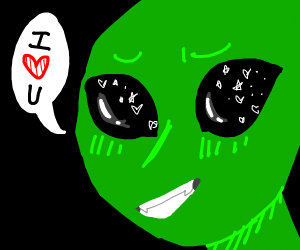 Aliens love you!