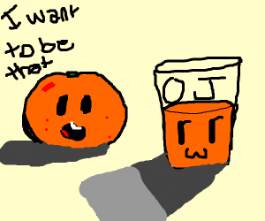 Orange wants to be made into juice