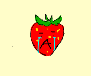 poor crying strawberry with A shaped mouth