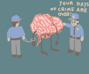 Police capture brain and arrests it