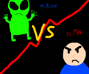 Man vs an alien