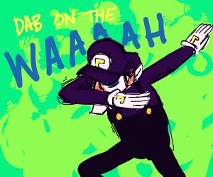Dab on the WAAH!