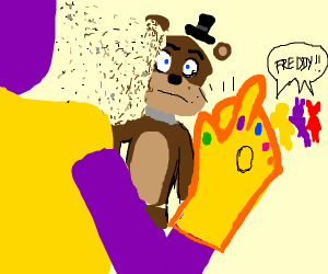 Thanos snaps and destroys Freddy Fazbear