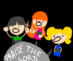 power puff girls praise the lord